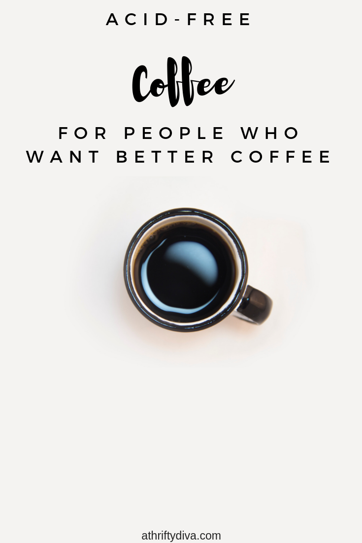 acid free coffee for people who want better coffee. Tylers coffee review