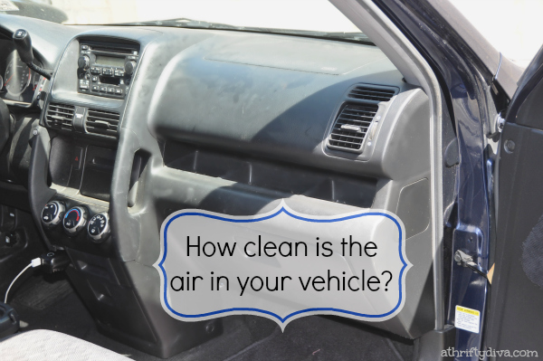 fram how clean is the air in your vehicle