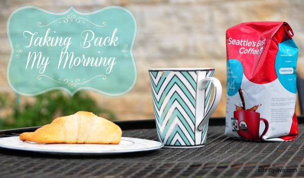Taking back my morning Seattle's Best Coffee, Walmart, Take back my morning, Breakfast