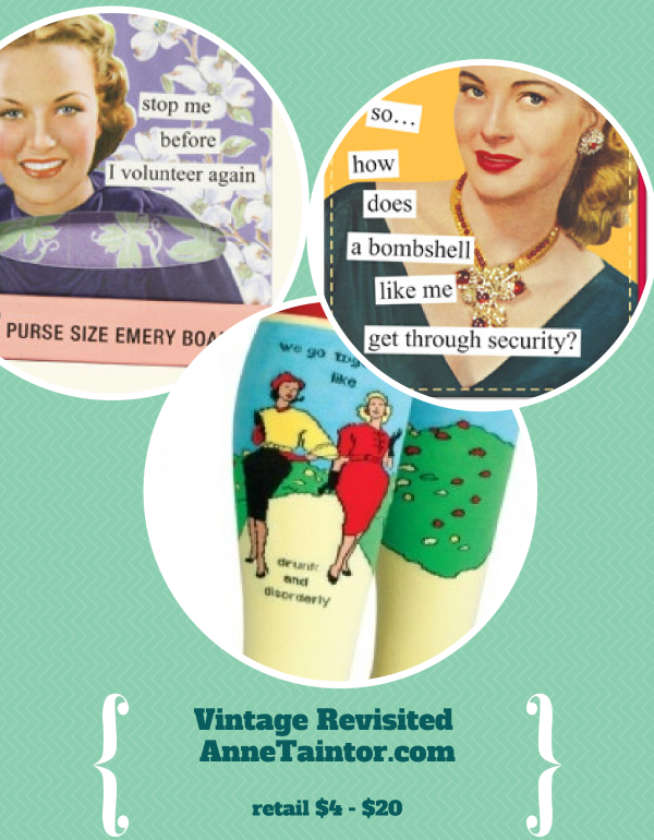 anne Taintor Must Have Top Gifts For Her