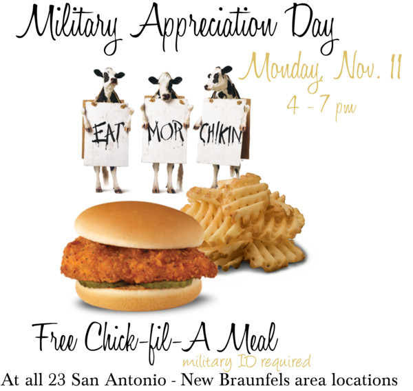 Chick-Fil-A Military Appreciation Day 11/11 San Antonio and New Braunfels