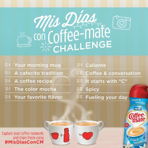 Mis días con Coffee-mate Challenge #MisDiasConCM 12/4 - 12/13