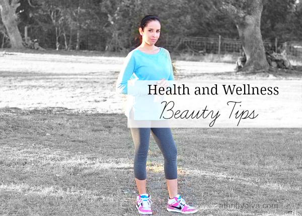 2014 Beauty Tips for Overall Health and Wellness #WalgreensLatino #Belleza
