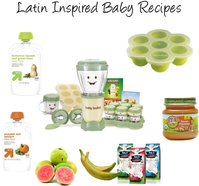 Latin Inspired Baby Recipes