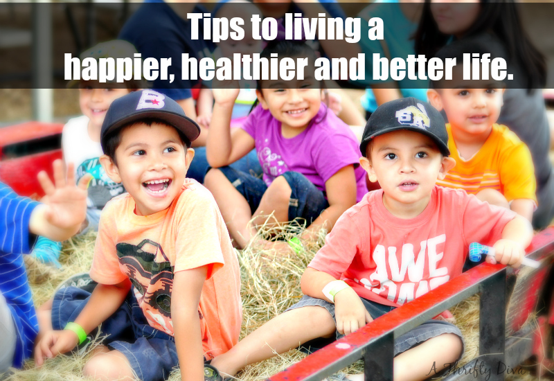 Living a Happier, Healthier and Better LifeLiving a Happier, Healthier and Better Life