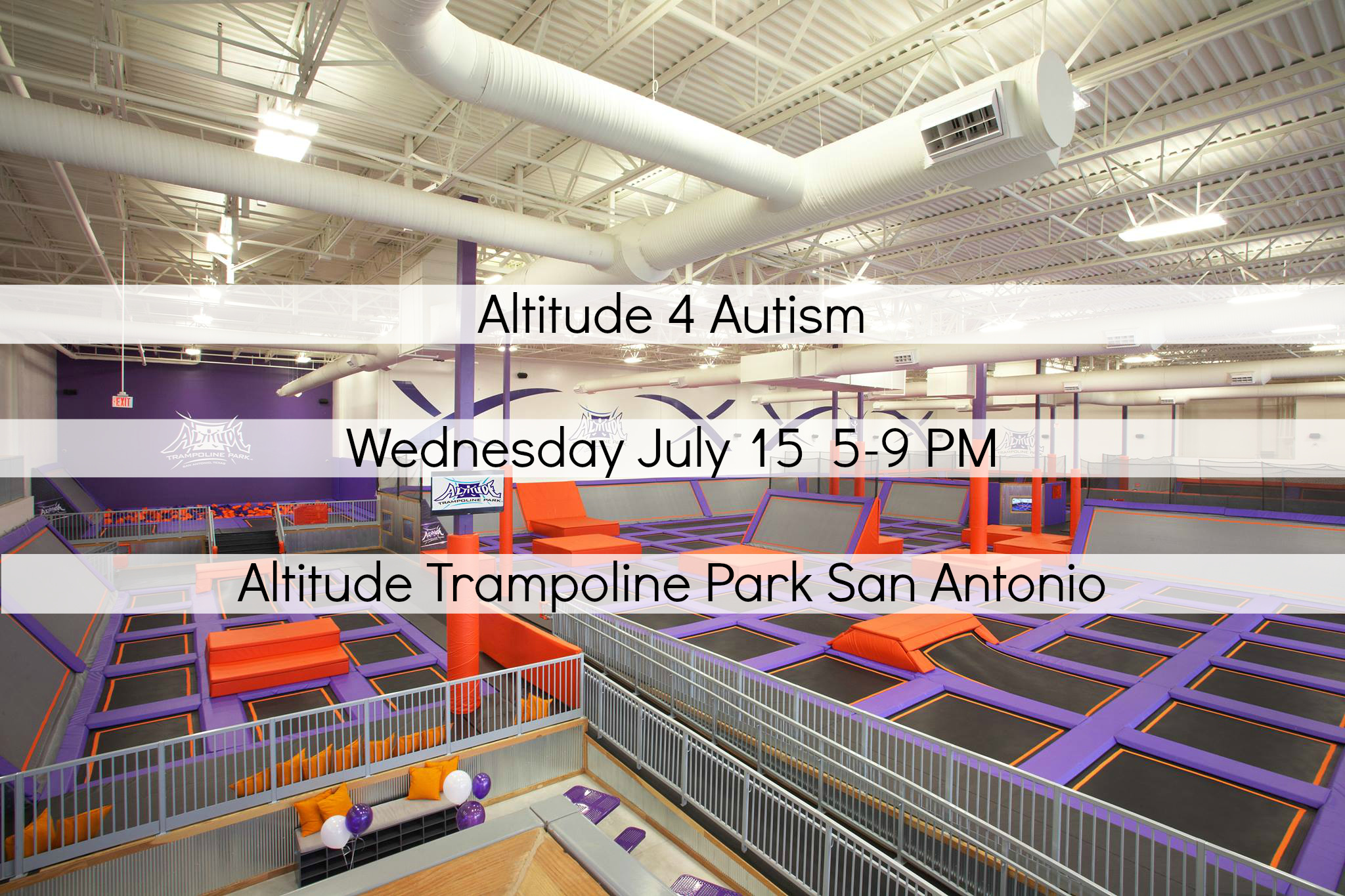Altitude for autism San Antonio Texas at Altitude trampoline park July 15