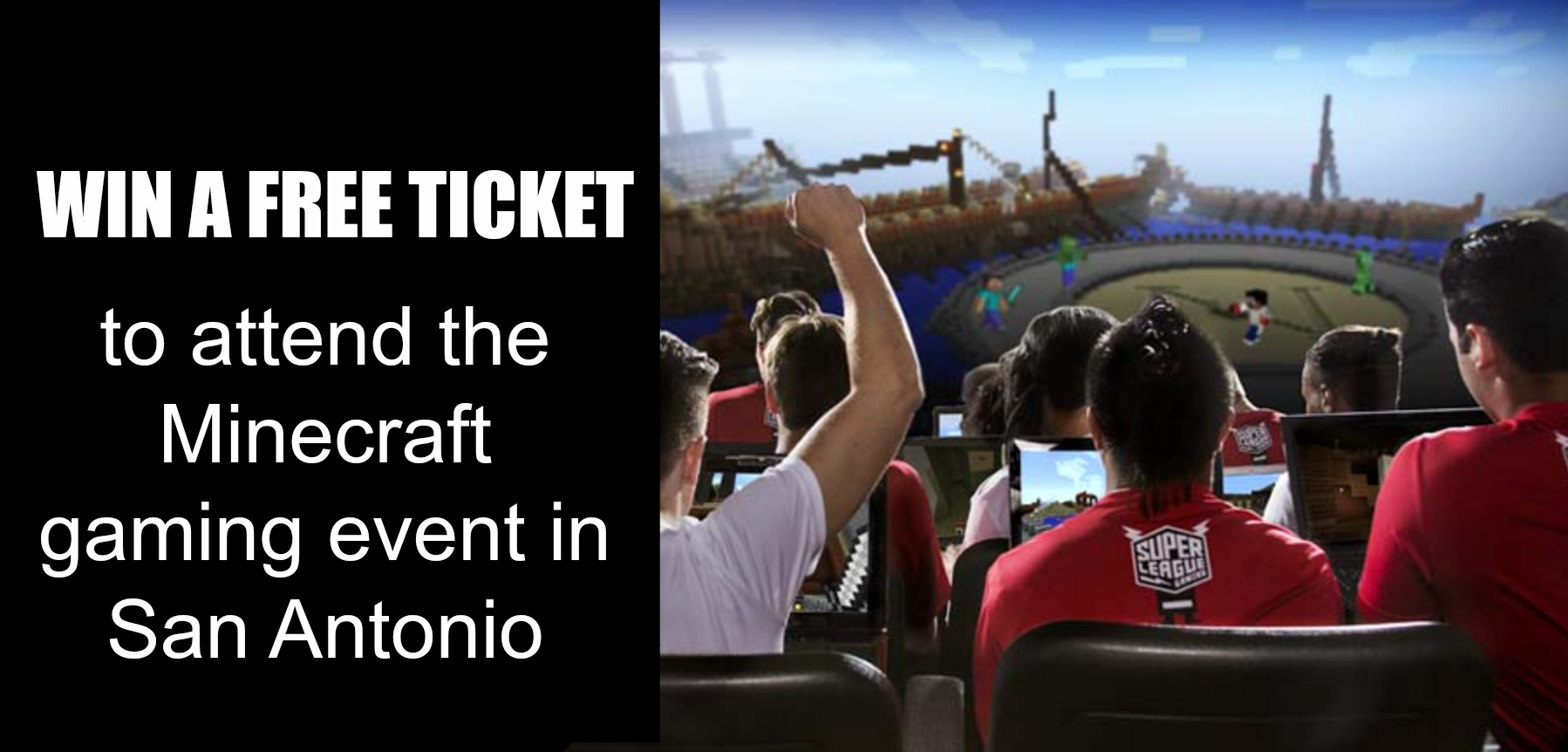Win a free ticket Minecraft San Antonio