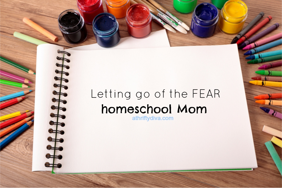letting go of the fear, homeschool mom