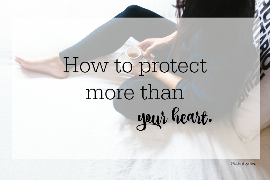 How to protect more than your heart tips.