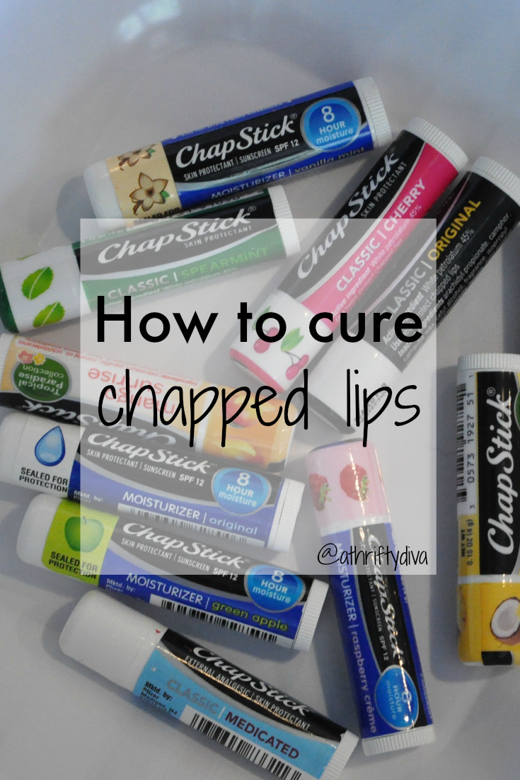 how to cure chapped lips chapstick