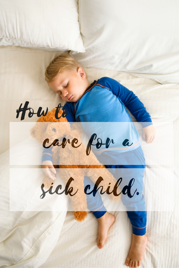 CARING FOR A SICK CHILD #SICKJUSTGOTREAL