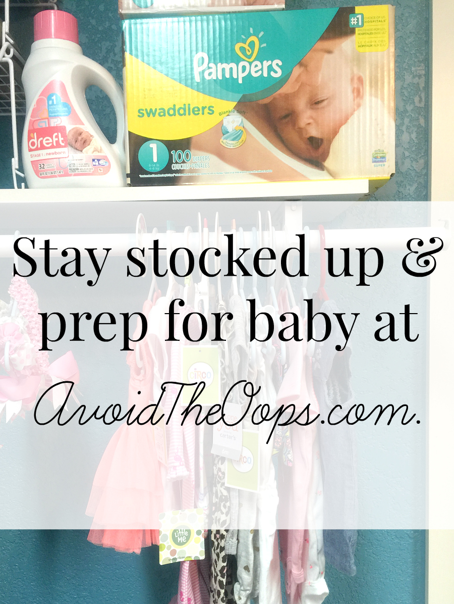 stay stocked up and prep for baby at avoidtheoops.com Stay Stocked & Prep For Baby with #AvoidTheOops