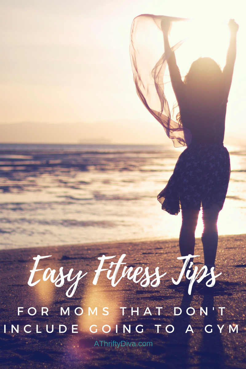 Easy Fitness Tips For Moms That Don't Include Going To A Gym