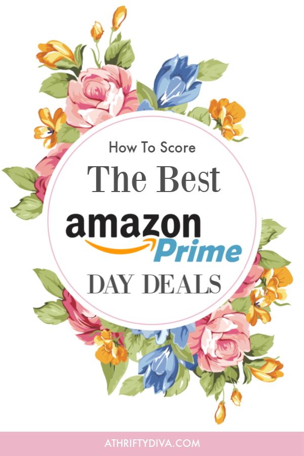 SCORE THE BEST PRIME DAY DEALS ON AMAZON - A Thrifty Diva